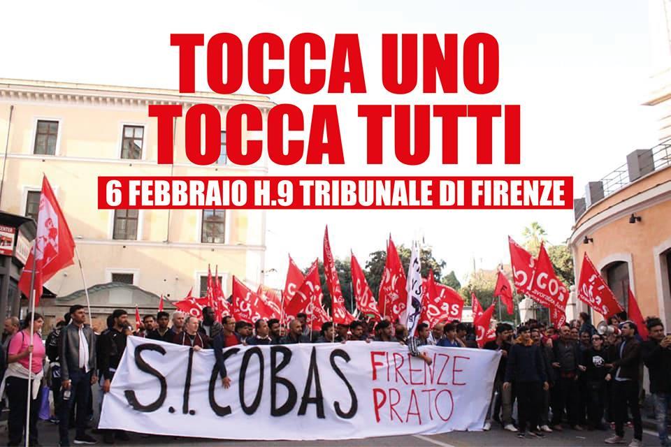 Riportiamo il comunicato del Si Cobas Firenze:  GRAVE ATTACCO DELLA PROCURA DI PRATO AL SI COBAS E ALLE LOTTE DEI LAVORATORI