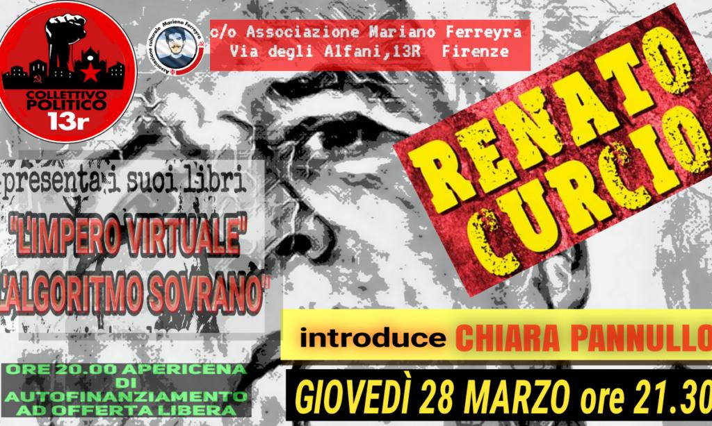 """Giovedì 28 Marzo RENATO CURCIO presenta i suoi libri """"L'impero virtuale"""" e """"L'algoritmo sovrano"""""""