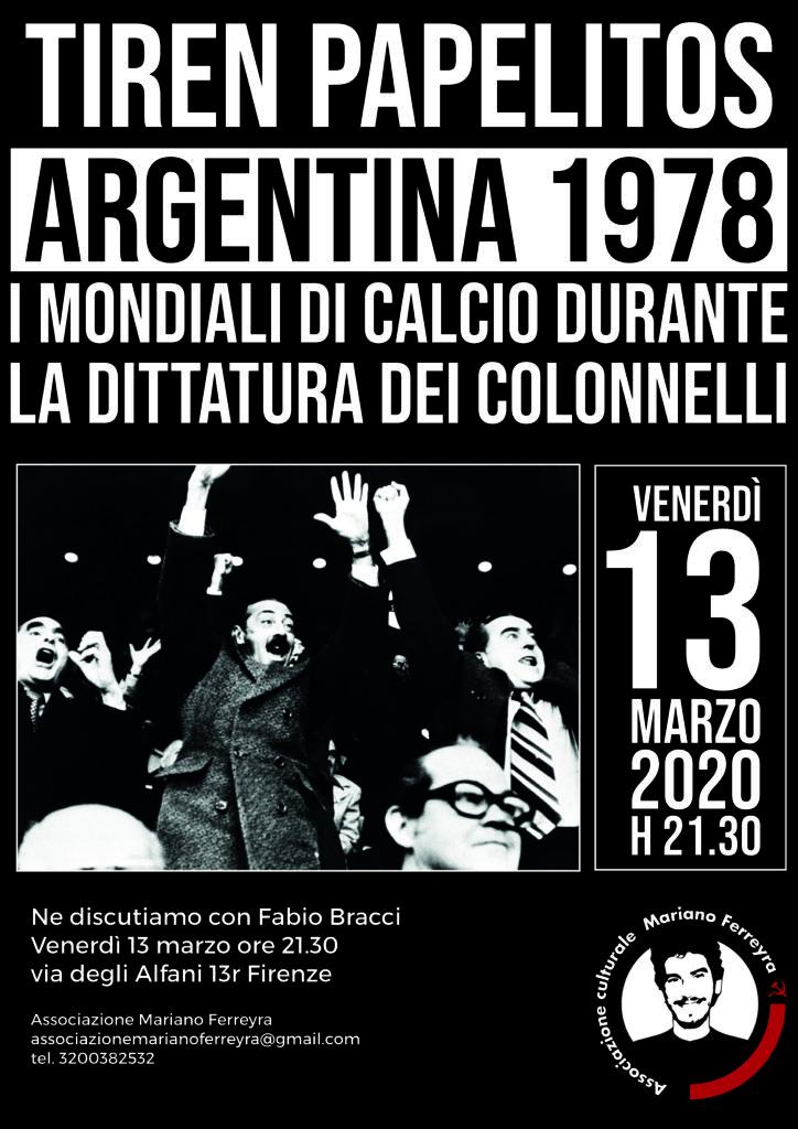 Tiren papelitos la dittatura militare argentina e il mondiale 78